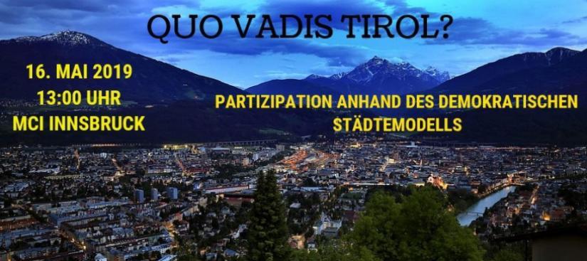 Quo vadis Tirol? Konferenz am 16.5.2019 von mehr demokratie! tirol